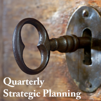 Holding Quarterly Strategic Planning Days are the Key to making your plan.